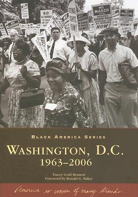Washington DC, 1963-2006 (Black America), Bennett, Tracey Gold