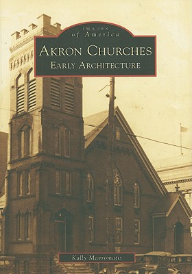 Image for Akron Churches: Early Architecture