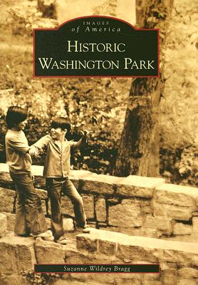 Historic Washington Park (NC) (Images of America), Wildrey Bragg, Suzanne