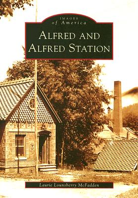 Image for Alfred and Alfred Station (NY) (Images of America)