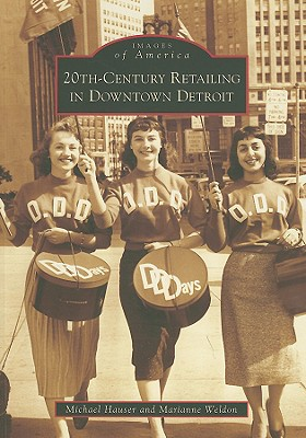 Image for 20th-Century Retailing in Downtown Detroit (Images of America)