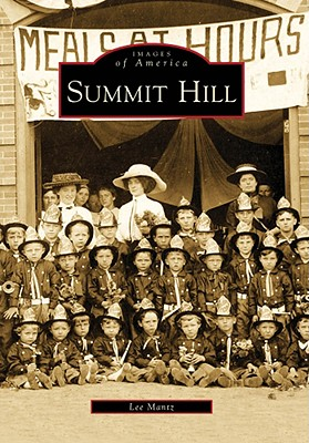 Summit Hill (Images of America), Mantz, Lee