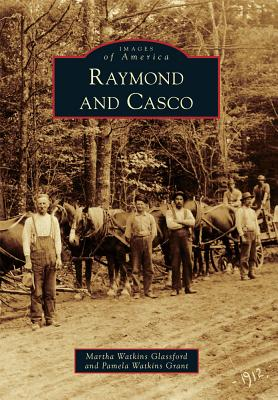 Image for Raymond and Casco (Images of America)