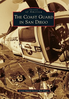 Image for The Coast Guard in San Diego (Images of America)