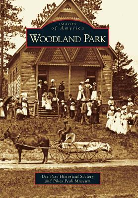 Image for Images of America: Woodland Park