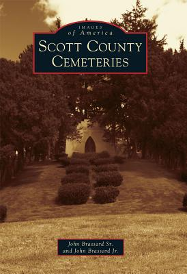 Image for Scott County Cemeteries (Images of America (Arcadia Publishing))