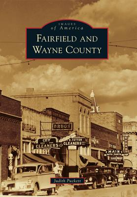 Fairfield and Wayne County (Images of America), Puckett, Judith