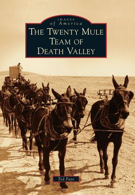 Image for The Twenty Mule Team of Death Valley (Images of America)