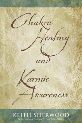 Image for Chakra Healing and Karmic Awareness