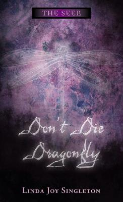 Image for Dont Die, Dragonfly : .