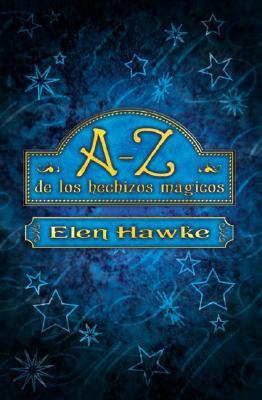 Image for A-Z de los hechizos mágicos (Spanish Edition)