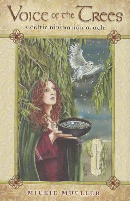 Voice of the Trees: A Celtic Divination Oracle, Mueller, Mickie