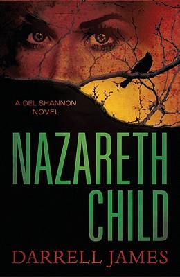 NAZARETH CHILD, DARRELL JAMES