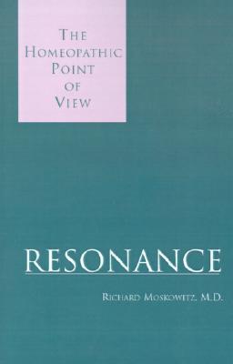 Resonance, Moskowitz, Richard; Moskowitz, M. D. Richard; Richard Moskowitz, M.D.