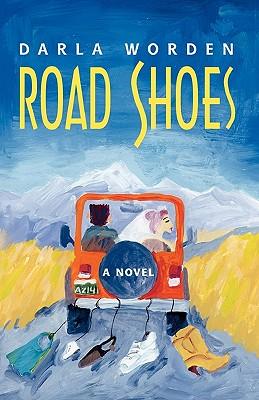Road Shoes, Darla Worden