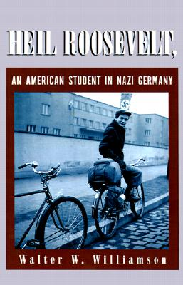 Image for Heil Roosevelt, an American Student in Nazi Germany