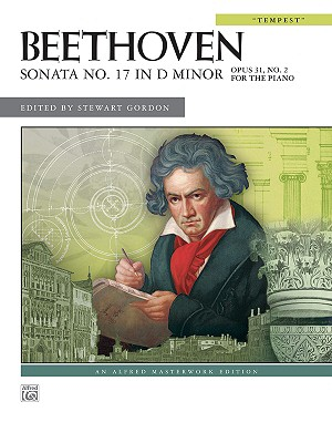 Image for Sonata No. 17 in D Minor, Op. 31, No. 2: Tempest (Alfred Masterwork Edition)