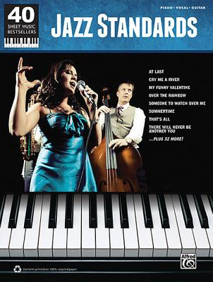 Image for Jazz Standards: 40 Sheet Music Bestsellers Series for Piano, Vocal, Guitar