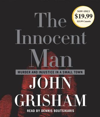 Image for The Innocent Man: Murder and Injustice in a Small Town (John Grisham)