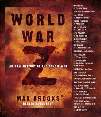 World War Z: An Oral History of the Zombie War, Max Brooks