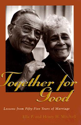 Image for Together For Good: Lessons from Fifty-Five Years of Marriage
