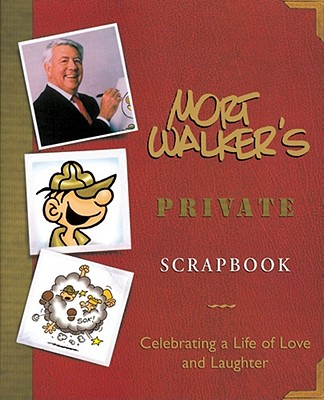 Image for MORT WALKER'S PRIVATE SCRAPBOOK