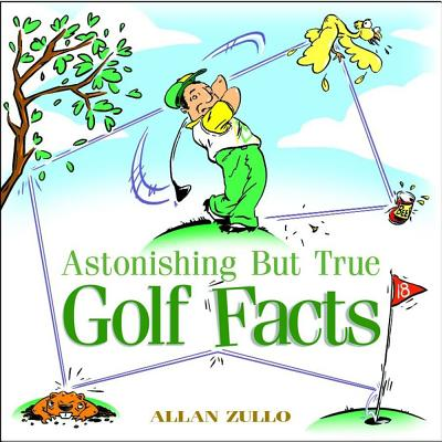 Image for Astonishing but True Golf Facts
