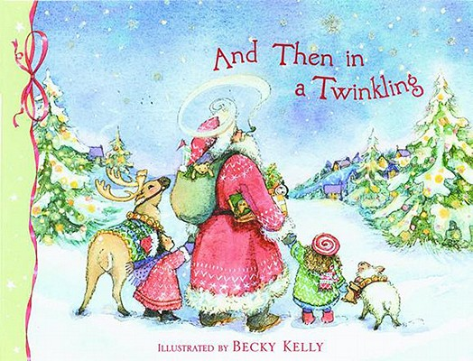 And Then In A Twinkling, Kelly, Becky