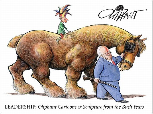 Image for LEADERSHIP OLIPHANT CARTOONS & SCULPTURE FROM THE BUSH YEARS