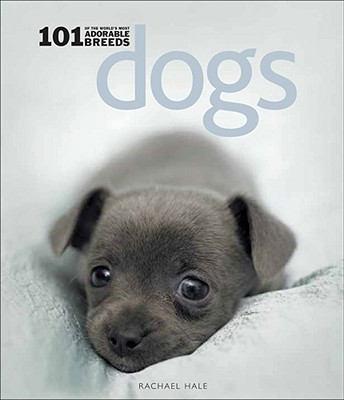 Image for Dogs: 101 Adorable Breeds