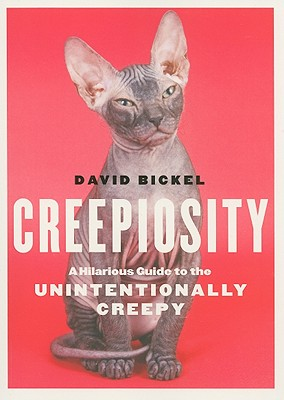 Image for Creepiosity: A Hilarious Guide to the Unintentionally Creepy