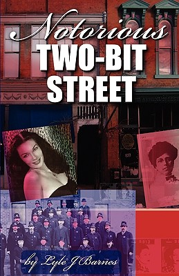 Image for Notorious Two-Bit Street