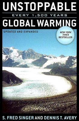 Image for Unstoppable Global Warming: Every 1,500 Years, Updated and Expanded Edition