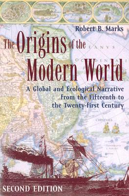 "Image for ""The Origins of the Modern World: A Global and Ecological Narrative from the Fifteenth to the Twenty-first Century, 2nd Edition (World Social Change)"""