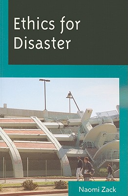 Image for Ethics for Disaster (Studies in Social, Political, and Legal Philosophy)