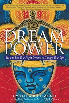 Image for Dream Power : How to Use Your Night Dreams to Change Your Life