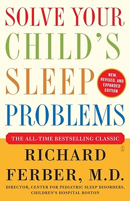 Solve Your Child's Sleep Problems, Ferber, Richard