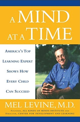 MIND AT A TIME, MELVIN D. LEVINE