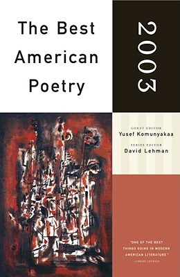The Best American Poetry 2003, Komunyakaa, Yusef