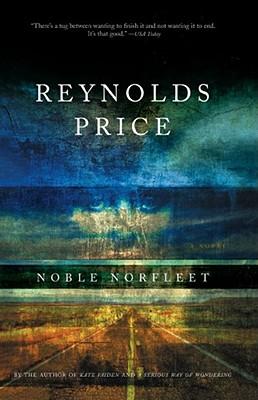 Noble Norfleet, REYNOLDS PRICE