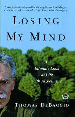 Image for Losing My Mind: An Intimate Look at Life with Alzheimer's