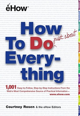 Image for How to Do Just About Everything
