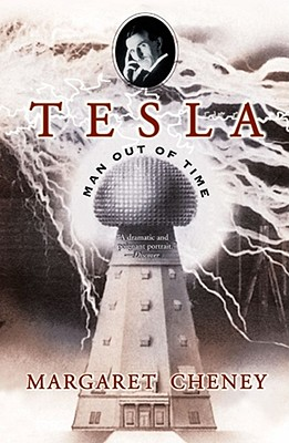 Tesla: Man Out of Time, Cheney, Margaret