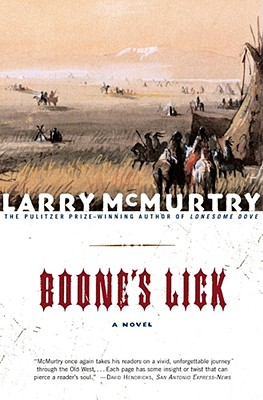 "Boone's Lick: A Novel, ""McMurtry, Larry"""