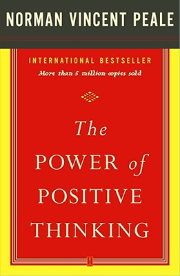 The Power of Positive Thinking, Peale, Dr. Norman Vincent