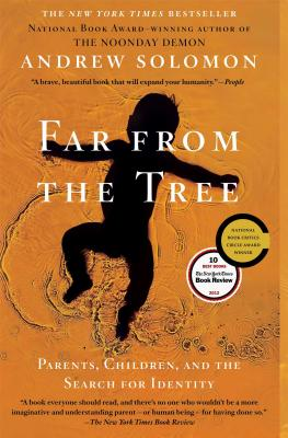 Image for Far From the Tree: Parents, Children and the Search for Identity