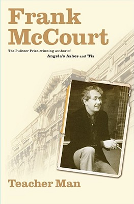 Teacher Man: A Memoir, McCourt, Frank
