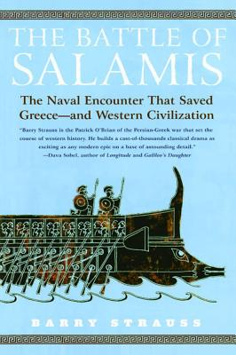 Image for The Battle of Salamis: The Naval Encounter that Saved Greece - and Western Civilization