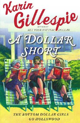 Image for DOLLAR SHORT, A BOTTOM DOLLAR GIRLS GO TO WASHINGTON