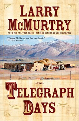 "Telegraph Days: A Novel, ""McMurtry, Larry"""